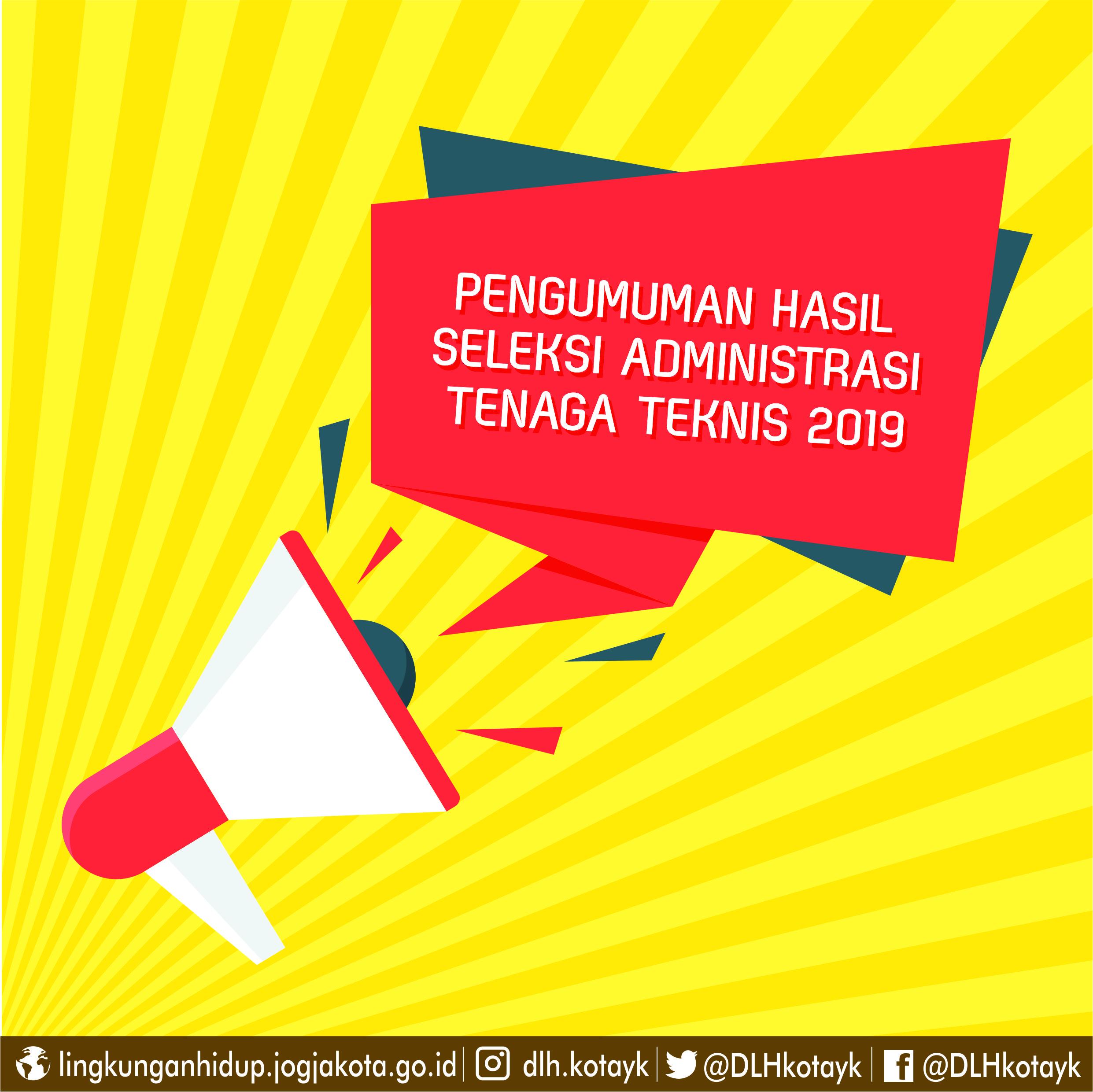 Pengumuman Hasil Seleksi Administrasi Calon Tenaga Teknis DLH Kota Yogyakarta Tahun 2019