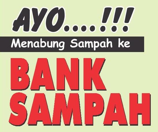 Ayo menabung ke Bank Sampah